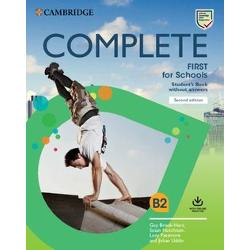 Complete First for Schools is the most thorough preparation for B2 First for Schools Complete Students Book allows you to maximise students performance with the Complete approach to language development and exam training It creates a stimulating learning environment with eye-catching images easy-to-navigate units and fun topics Students are able to build confidence through our unique understanding of the exam and insights from previous candidate performance The Workbook without answers