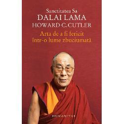 """""""Scopul vietii noastre este cautarea fericirii"""" spunea Sanctitatea Sa Dalai Lama Dar cum putem ajunge la o viata implinita intr-o lume dominata de suferinta violenta rasism nationalism prejudecati singuratate Arta de a fi fericit intr-o lume zbuciumata incearca sa gaseasca solutii la aceasta dilema impletind preceptele filozofiei budiste cu psihologia si psihiatria moderna In intalnirile dintre dr Howard Cutler si Dalai Lama tonul e mereu pozitiv proaspat si plin de"""