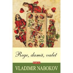 """""""Dintre toate romanele mele aceast&259; nemaipomenit&259; fiar&259; e cea mai juc&259;u&351;&259;"""" scria Vladimir Nabokov despre Rege dam&259; valet – povestea unui triunghi amoros o tragicomedie cu influen&355;e oedipiene avîndu-i ca protagoni&351;ti pe Dreyer so&355;ul afacerist bogat Martha so&355;ia lui mercenar&259; &351;i deosebit de senzual&259; &351;i Franz nepotul lor miop """"Dac&259; totu&351;i vreun freudian"""