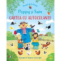 Vino al&259;turi de Poppy de Sam &537;i de toate animalele de la ferma Livada de meri Vei g&259;si în carte o mul&355;ime de autocolante de lipit &537;i un bobocel de ra&355;&259; care se tot ascunde pe la ferm&259;