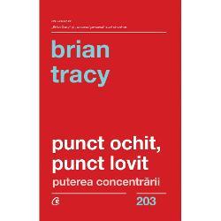 De ce &238;nc&259; o carte despre succes marca Brian Tracy Ce ne poate spune nou pe aceast&259; tem&259; foarte dezb&259;tut&259; celebrul autor motiva&539;ional R&259;spunsul este simplu Tracy are acea capacitate dezvoltat&259; de-a lungul a decenii de experien&539;&259; de a sintetiza &238;n c&226;t mai pu&539;ine principii o cantitate uria&537;&259; de informa&539;ii din foarte multe domenii marketing PR coaching psihologie etc Este motivul pentru care anual