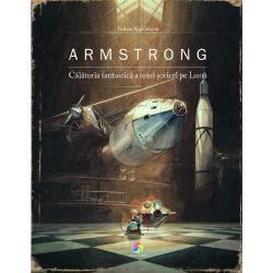 Armstrong Calatoria fantastica a unui soricel pe Luna