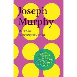 """""""Dac&259; vrei cu adev&259;rat puterea de vindecare o po&539;i avea prin credin&539;&259; ceea ce înseamn&259; s&259; cuno&537;ti felul în care func&539;ioneaz&259; mintea con&537;tient&259; &537;i cea subcon&537;tient&259;"""" Joseph Murphy Ideea de baz&259; a dr Murphy ale c&259;rui scrieri au influen&539;at milioane de oameni din întreaga lume este c&259; solu&539;ia tuturor problemelor se afl&259; în interiorul nostru Pentru a"""