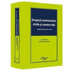 Dreptul contractelor civile si comerciale. Teorie, jurisprudenta, modele