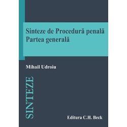 Sinteze procedura penala. Partea generala