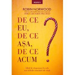 Robin Norwood autoarea bestsellerului interna&539;ionalFemei care iubesc prea mult r&259;spunde la câteva dintre cele mai dificile întreb&259;ri ale vie&539;iiDe ce eu de ce a&537;a de ce acumCine nu &537;i-a dorit s&259; g&259;seasc&259; r&259;spuns la aceste întreb&259;ri în momente de cump&259;n&259; Prin intermediul acestei c&259;r&539;i autoarea îi poart&259; pe cititori într-o