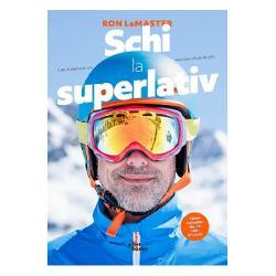 Schi la superlativ Cum sa stapanesti cele mai bune tehnici de schiSchi la superlativse adreseaza pasionatilor de schi care doresc sa-si foloseasca la maximum potentialul sau sa atinga un nivel cat mai inalt de performantaCunoscutul expert si antrenor RON LeMASTER nu mai are nevoie de prezentari in fata impatimitilor de schi numele lui fiind sinonim cu tehnicile de top si cele mai avansate metode de