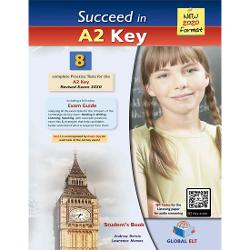 Succeed in Cambridge English A2 KEY KET  - 8 Practice Tests for the Revised Exam from 20208 complete A2 KEY KET Practice Tests The first Practice Test comes with practical and useful Exam TipsThe full colour Exam Guide provides analytical and step-by-step advice on how to tackle each of the exam tasks for all 4 Papers of the examQR Codes for each part of the Listening paperWriting Tutor with Model