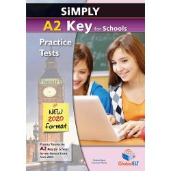 Simply A2 Key for Schools 8 Practice Tests for 2020