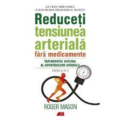 Tratamentul natural al hipertensiunii arterialeCercet&259;torul Roger Mason a întocmit un ghid practic pentru tratarea celei mai frecvente afec&539;iuni medicale din prezent Cartea sa se bazeaz&259; pe cercet&259;rile clinice interna&539;ionale publicate în ultimele trei deceniiValorile care definesc hipertensiunea arterial&259; HTA sunt 14090 mmHg iar cele care definesc prehipertensiunea sunt 13085 mmHg