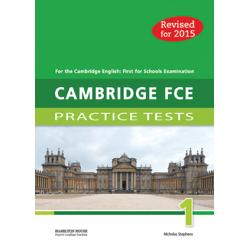 Cambridge First Certificate Practice Tests have been revised for the 2015 Cambridge English First for Schools examination The tests have been designed to familiarise students with the exact format of the new examination as well as to expand their vocabulary and to improve the skills required to pass the examination Cambridge FCE for Schools Practice Tests contain • six complete practice tests for the 2015