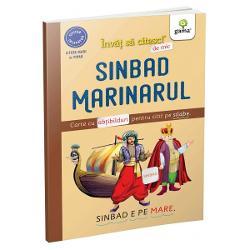Tr&259;ie&537;te aventuri uimitoare al&259;turi de Sinbad curajosul explorator din Bagdad în aceast&259; carte ideal&259; pentru cititori încep&259;tori cu majuscule &537;i cuvintele desp&259;r&539;ite vizual în silabeCartea are ab&539;ibilduri &537;i activit&259;&539;i premerg&259;toare lecturii în care se verific&259; recunoa&537;terea sunetelor ini&539;iale &537;i finale din cuvinte asocierea lor cu literele corespunz&259;toare