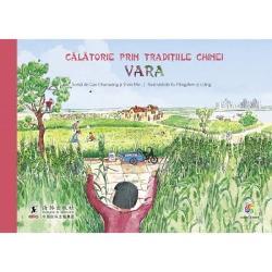 """Calatorie prin traditiile Chineieste o serie de patru carticele presarate cu ilustratii incantatoare dar si cu informatii uimitoare despre sarbatorile traditionale ale Chinei si despre ritualurile ei stravechi- Vara -In Calatorie prin traditiile Chinei – Vara vei invata sa cultivi pepeni-verzi si te vei bucura de mirosul """"zeitei florii de mai"""" dar si de frumusetea florilor de rodieVei putea"""