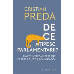 """""""Cartea lui Cristian Preda e un ghid oportun pentru cei care vor s&259; deslu&351;easc&259; lumea politic&259; în care tr&259;iesc La vot &351;i nu numaiDe ce a&539;ipesc parlamentariie în acela&351;i timp o carte util&259; pentru risipirea confuziilor &351;i pentru priceperea câtorva lucruri despre care avem p&259;reri inflamate uneori cu accente isteroide mecanismele de producere a compromisului politic logica alternan&355;ei la"""