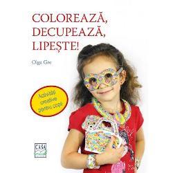Coloreaz&259; decupeaz&259; lipe&351;te este o carte care îi d&259; &351;ansa copilului t&259;u s&259; se joace cu lumea minunat&259; a culorilor s&259; î&351;i îmbun&259;t&259;&355;easc&259; abilitatea de a decupa s&259; devin&259; perfec&355;ionist în lipit Cu acest trio de activit&259;&355;i va în&355;elege mai bine consecin&355;ele propriilor ac&355;iuni îi va cre&351;te încrederea în propriile puteri va