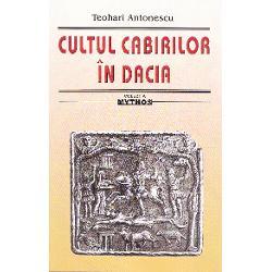 Pe baza unei profunde documentari ce ne uimeste si astazi Teohari Antonescu circumscrie – pornind de la sugestiile lui AlIOdobescu si de la unele materiale arheologice puse la dispozitia sa de marele scriitor – profilul enigmaticului cult al cabirilor ce si-a avut epicentrul pe teritoriul vechii Dacii ii stabileste originea frygo-tracica si-i descifreaza simbolistica functiile si filiatia cu celelalte religii ale lumii anticebr