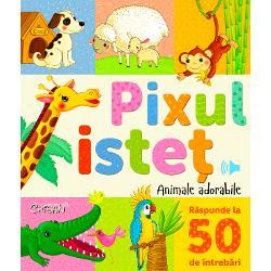 Cartea PIXUL ISTE&538; îi ajut&259; pe cei mici s&259; înve&539;e o mul&539;ime de no&539;iuni noi Ilustra&539;iile viu colorate &537;i informa&539;iile despre animale vor fi pe placul copiilor care cu ajutorul PIXULUI ISTE&538; i&537;i vor putea verifica u&537;or cuno&537;tin&539;ele