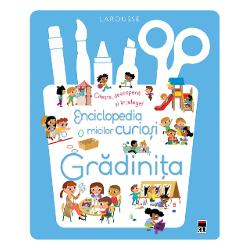 Enciclopedia micilor curiosiPrima enciclopedie care ii ajuta pe cei mici sa descopere si sainteleaga lumea inca de la 4 ani