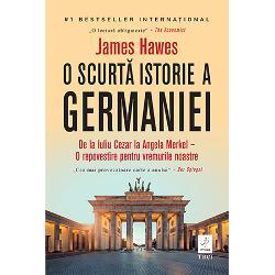 """De la Iuliu Cezar la Angela Merkel – O repovestire pentru vremurile noastre 1 Bestseller interna&539;ional""""O lectur&259; obligatorie –The Economist""""Cea mai provocatoare carte a anului –Der SpiegelDe citit într-o dup&259;-amiaz&259; de re&539;inut pentru o via&539;&259;O &539;ar&259; deopotriv&259; admirat&259; &537;i temut&259;"""