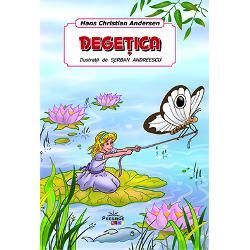 Cartea Degetica – de Hans Christian Andersen ilustrata de Serban Andreescu este destinata copiilor de orice varstaAici gasesti resursele de care ai nevoie pentru a-l ajuta pe copil sa-si dezvolte memoria si imaginatia