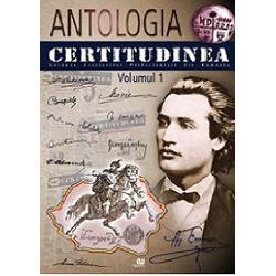 Antologia certitudinea volumul I