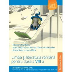 Limba si literatura romana pentru clasa a VIII-a semestrul al II-lea Metoda Stiu-Descopar -Aplic