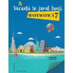 Matematica caiet de vacanta clasa a VII a