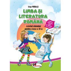 Caiet limba si literatura romana clasa a IV a PitilaMihailescu
