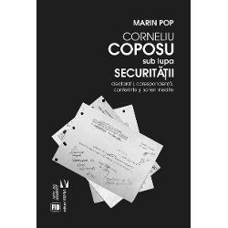 Corneliu Coposu sub lupa securitatii imagine librarie clb