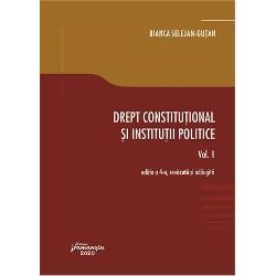 Drept constitutional si institutii politice volumul I (editia IV a)