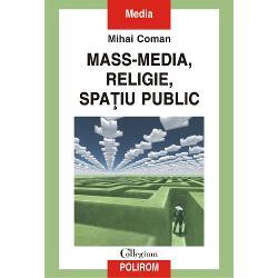 Mass-media religie spa&539;iu publicprezint&259; harta unui domeniu fiind o sintez&259; savant&259; dar accesibil&259; a dialogului contemporan dintre religie &537;i institu&539;iile postmodernit&259;&539;ii mass-media industriile culturale Internet spa&539;iu public marketing &537;i branding etc Este o lucrare &537;tiin&539;ific&259; deoarece corespunde standardelor de exigen&539;&259; ale speciali&537;tilor dar &537;i abordabil&259;