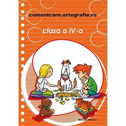 Comunicare ortografie clasa a IV a