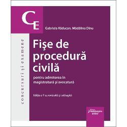 Fise de procedura civila pentru admiterea in magistratura si avocatura (editia a VII a)