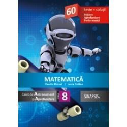 Matematica Caiet de antrenament si aprofundare clasa a VIII a