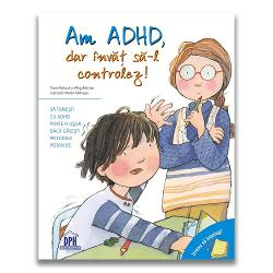 """S&259; tr&259;ie&537;ti cu ADHD poate fi u&537;or dac&259; g&259;se&537;ti metodele potrivite Cartea Am ADHD dar înv&259;&539; s&259;-l controlez face parte din seria """"Vreau s&259; în&539;eleg"""" &537;i v&259; prezint&259; povestea unui copil care are ADHD - tulburare de deficit de aten&539;ie Copilul este perceput din gre&537;eal&259; ca fiind indisciplinat &537;i incapabil de a urma instruc&539;iuni Se"""