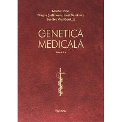 Genetica medicala. Editia a III-a revazuta integral si actualizata imagine librarie clb