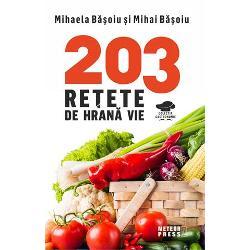 203 retete de hrana vie imagine librarie clb