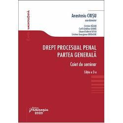 Drept procesual penal. Partea generala. Caiet de seminar (editia a II a)