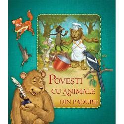Povesti cu animale din padure imagine librarie clb