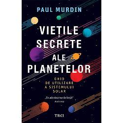 Vietile secrete ale Planetelor imagine librarie clb