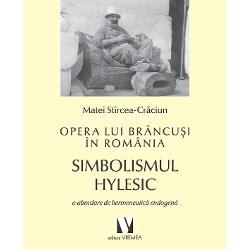 Opera lui Brancusi in Romania imagine librarie clb