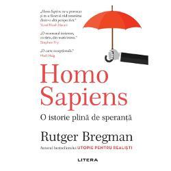 Homo Sapiens. O istorie plina de speranta imagine librarie clb