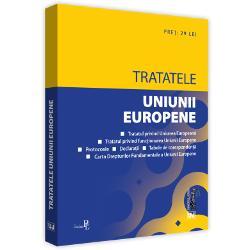 TRATATELE UNIUNII EUROPENE ED 2 REVINCLUDETratatul privind Uniunea European&259;Tratatul privind func&355;ionarea Uniunii EuropeneProtocoaleAnexeDeclara&539;iiTabele de coresponden&355;&259;Carta Drepturilor Fundamentale a Uniunii Europenep