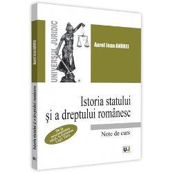 Istoria statului si a dreptului romanesc. Note de curs