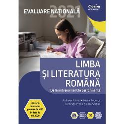 Evaluare Na&539;ional&259; 2021 Limba &537;i literatura român&259; De la antrenament la performan&539;&259;este un instrument didactic eficient realizat sub forma a 30 de teste proiectate în acord cu structura de ultim&259; or&259; a subiectului de examen gradate ca nivel de dificultate &537;i variate ca repertoriu tematic O parte dintre aceste teste ofer&259; sugestii de rezolvare din dorin&539;a de a v&259; fixa anumite repere în redactarea
