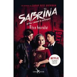 Sabrina intre lumina si intuneric volumul II. Fiica haosului TIE-IN