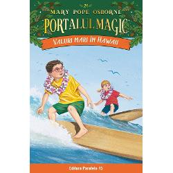 Valuri mari in Hawaii. Portalul Magic nr. 24