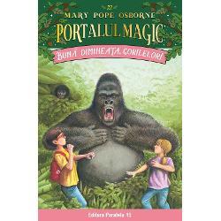 Buna dimineata, gorilelor! Portalul Magic nr. 22 imagine librarie clb