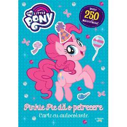 My Little Pony. Pinkie Pie da o petrecere. Peste 250 de autocolante! imagine librarie clb