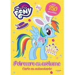 My Little Pony. Petrecere cu costume. Peste 250 de autocolante!